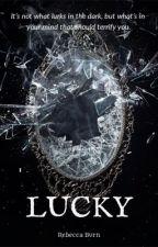 LUCKY. by RebeccaBurn