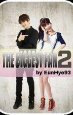 The Biggest Fan II(BAEKHYUN X IU FF) by LeeEunHye6104