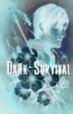 Dark Angel Tome 2 : Dark Survival by Hyunakpop