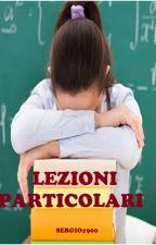 LEZIONI PARTICOLARI by sergio1900
