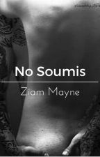 No Soumis [Ziam] by ZiamIsMyLife-12