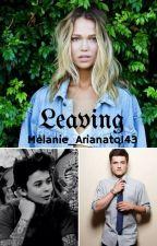 Leaving   L.D  Zawieszone  by Melanie_Arianator143