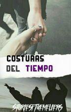 Costuras del tiempo [Daniel Oviedo] by StoriesftGemeliers