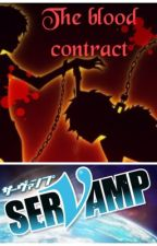 Blood Contract (Servamp Fanfic) by Lauren240801