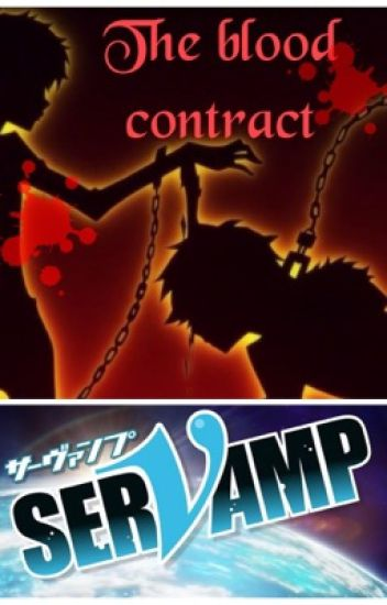 Blood Contract (Servamp Fanfic)