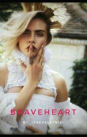 Braveheart (Rhys X OC) by ---JaneTheKiller---