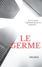 Le Germe by ClaireWrthmMbk