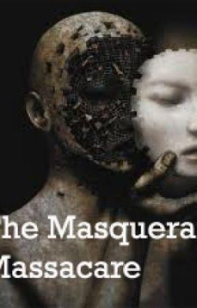 The Masquerade Massacre by EmilyAnneLarson