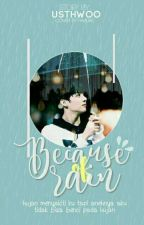 Because Of Rain☔Jungkook;Saeron by usthwoo