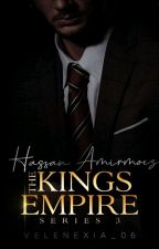 THE KING's EMPIRE SERIES: Elbert Hassan Amirmoez (BOOK THREE) by velenexia_06