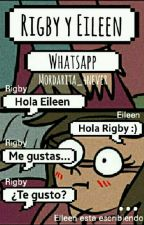 Rigby Y Eileen | Whatsapp by Mordarita_4Never