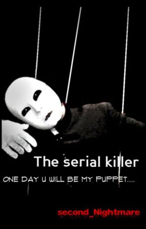 The serial killer by second_Nightmare
