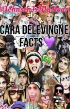 Cara Delevingne Facts by HugMeJ