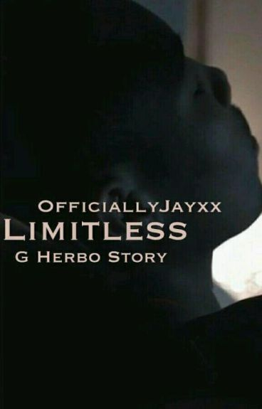 Limitless (G Herbo Story.)