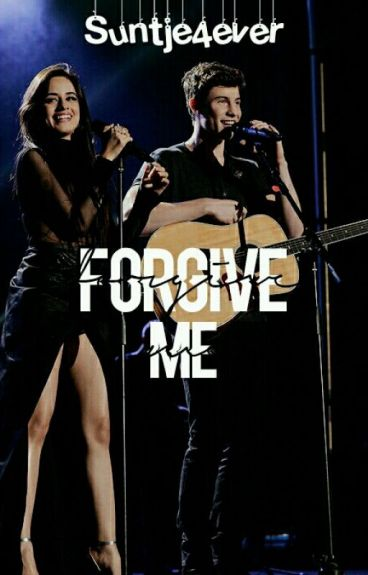 Forgive Me ~ Ft Shawn Mendes