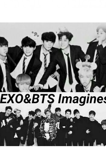 EXO & BTS Imagines [Book 2]