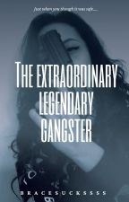 That Extraordinary Legendary Gangster by RinchiZiki