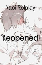 Yaoi roleplay reopened by midnight_BloodMoon