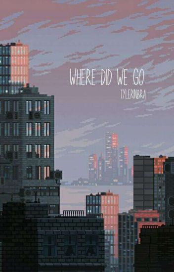 where did we go ✔
