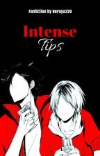 Intense Tips by banitalie