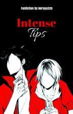 Intense Tips by banitalie