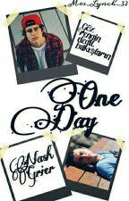 One Day // Nash Grier (Tamamlandı) by jdbnisa94