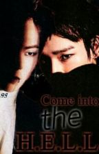 Come into the hell | Exo fanfic | by Jisookim850