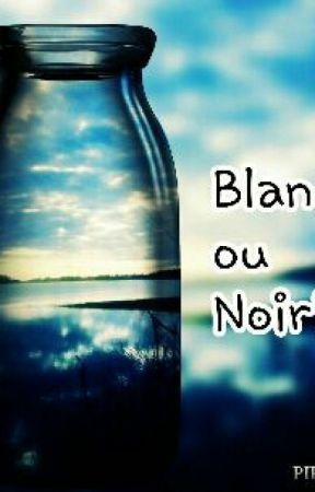 Blanc Ou Noir ? by ManonRiche