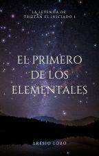 El Primero De Los Elementales by AresioLobo77