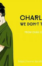 [Sơn Tùng x Charile Puth] Fanfic  by hanahentaii