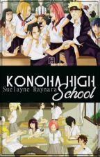 Konoha High School - 2° Temporada by RaynaraHaruno
