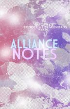 ▲ ALLIANCE NOTES▲ by ALLIANCEOFEDITORS