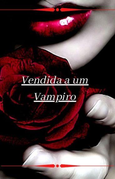 Vendida a um Vampiro