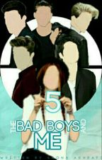 Five | The Bad Boys and Me.  by Shona624