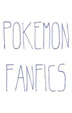 Pokemon Fanfics by SomeRandomDoughnut