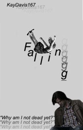 Falling  (Short Story from Supernatural Imagines) by KayDavis167
