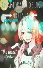 ➡Enamorada De Un Artista [ N A T H Ä N I E L ] by Yaru-Fer