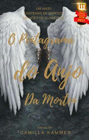 O Pentagrama Do Anjo Da Morte by Camilla_Kammer