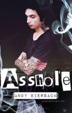 Asshole [Andy Biersack] by Queenofthedark1991