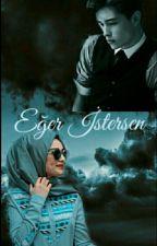 EĞER İSTERSEN  by ahmetgejo