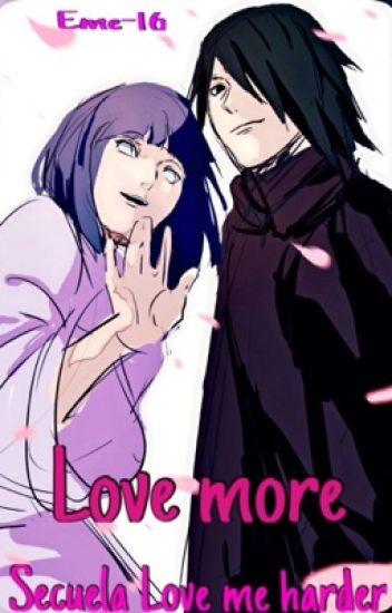Love more  [LMH #2] sasuhina