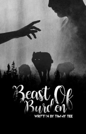 Beast Of Burdon    OnGoing by TimmyTee013