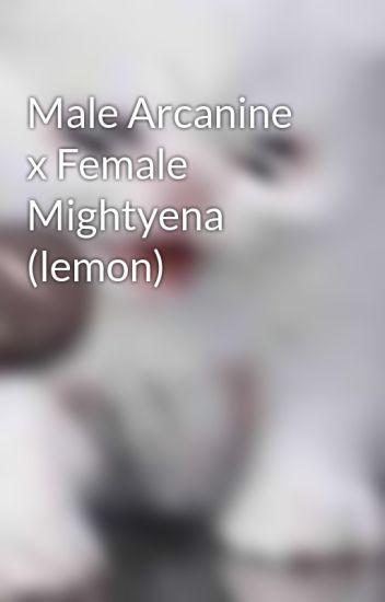 Male Arcanine x Female Mightyena (lemon)
