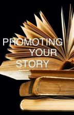 PROMOTING YOUR STORY by chakabet
