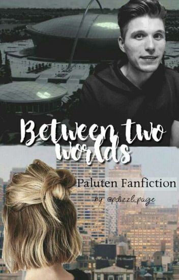 Between two worlds-Paluten FF