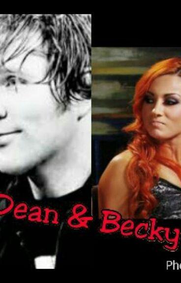 DEAN & BECKY// WWE
