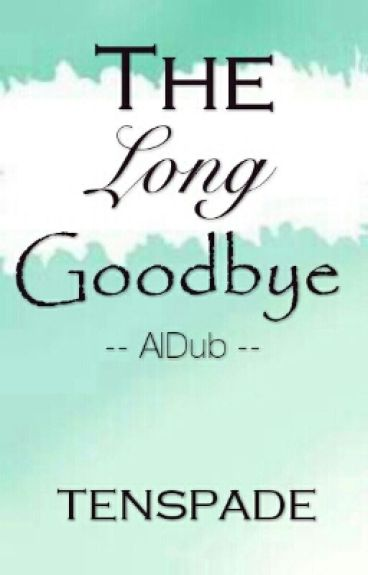 The Long Goodbye (Slow Update)