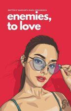 Enemies to love by MargaritaGerasimidou