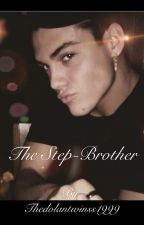 The Step-Brother, Grayson Dolan by Thedolantwinss1999