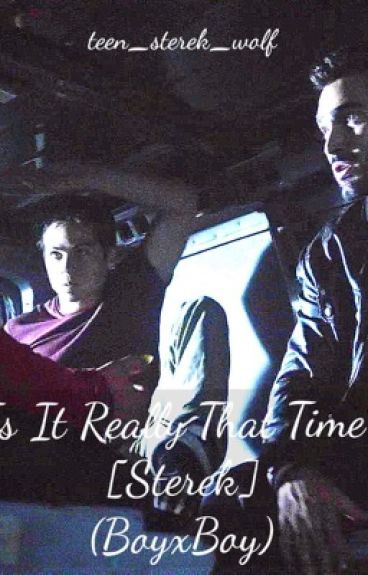 Is It Really That Time? [Sterek] (BoyxBoy)